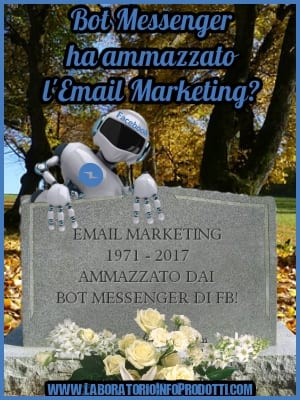 Bot Messenger di Facebook… e l'Email Marketing muto
